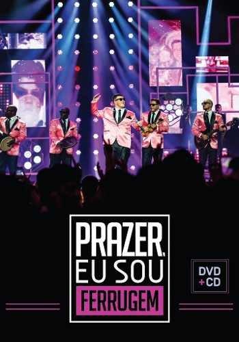 DVD+CD - FERRUGEM - PRAZER, EU SOU FERRUGEM