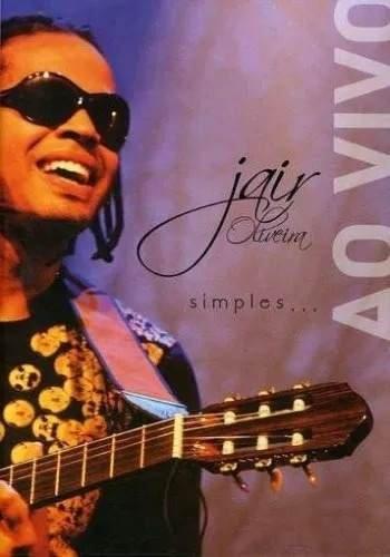 Dvd Jair Oliveira - Simples... Ao Vivo Original/lacrado