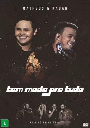 DVD Matheus & Kauan - Tem Moda Pra Tudo - Ao Vivo Em Goiânia
