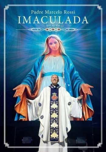 Dvd Padre Marcelo Rossi - Imaculada Ao Vivo