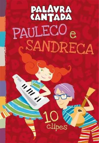 Dvd Palavra Cantada Pauleco E Sandreca