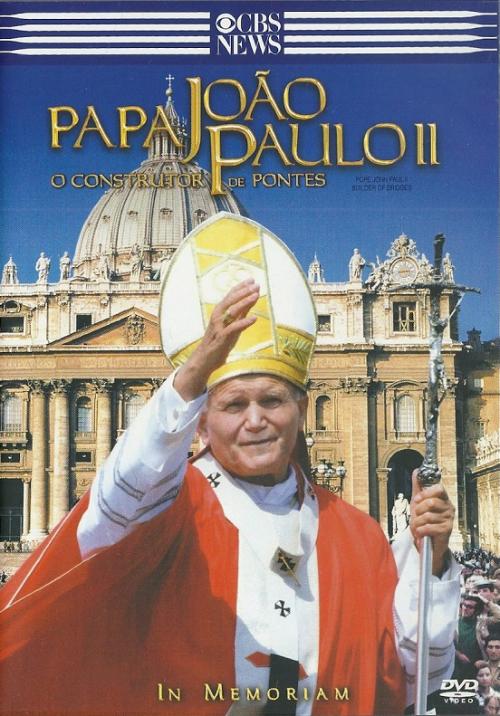 DVD PAPA JOÃO PAULO II - O CONSTRUTOR DE PONTES