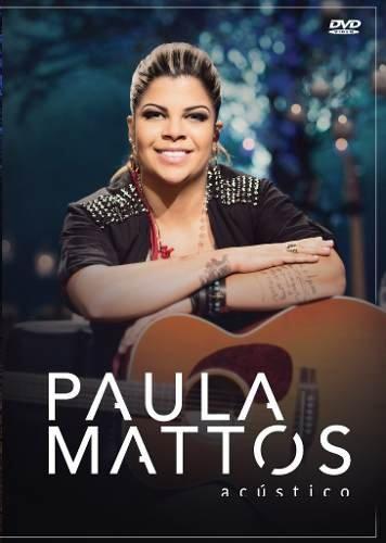 DVD PAULA MATTOS - ACÚSTICO (2015)