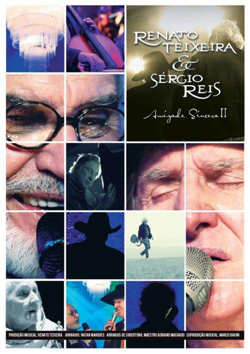 DVD RENATO TEIXEIRA & SERGIO REIS - AMIZADE SINCERA II