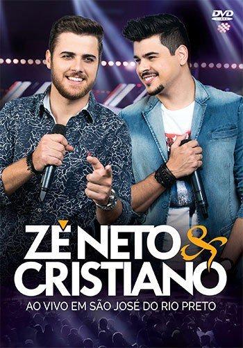 DVD ZÉ NETO & CRISTIANO - AO VIVO EM SÃO JOSÉ DO RIO PRETO