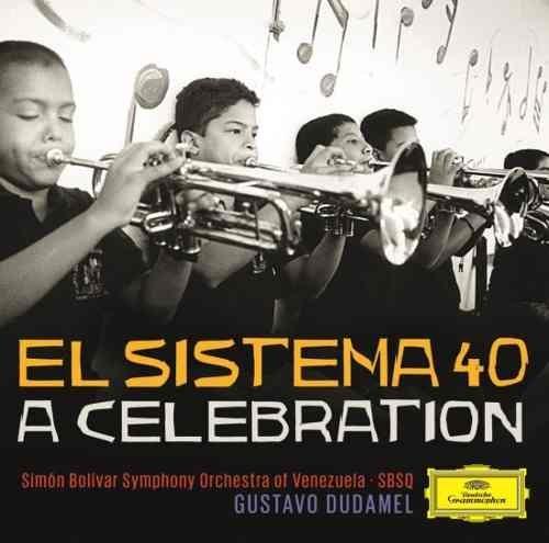 CD EL SISTEMA 40 - A CELEBRATION (GUSTAVO DUDAMEL)