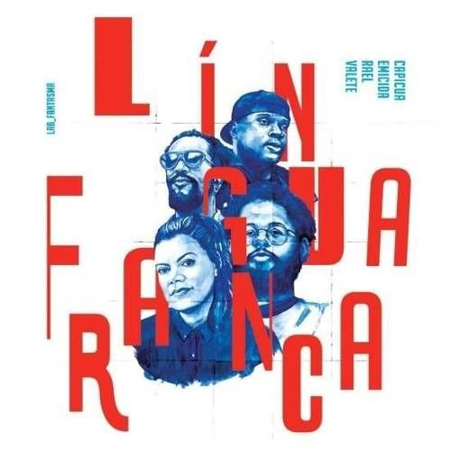 CD LÍNGUA FRANCA - EMICIDA, RAEL, CAPICUA E VALETE -LANÇAMENTO 26/05/2017