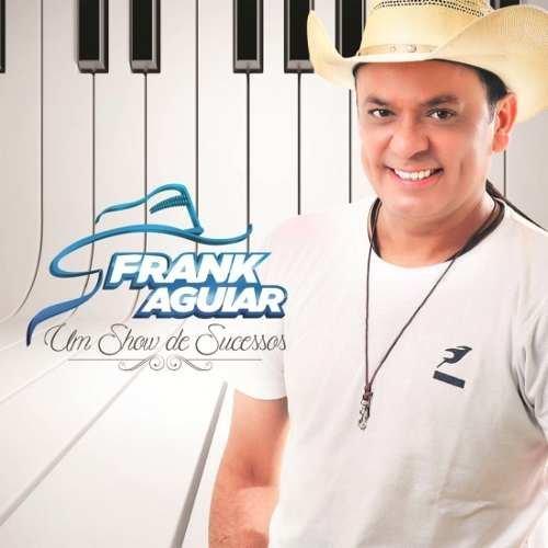 Frank Aguiar - Um Show De Sucessos (original Lacrado)