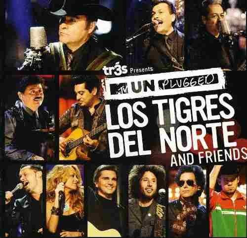 Los Tigres Del Norte And Friends Mtv Unplugged