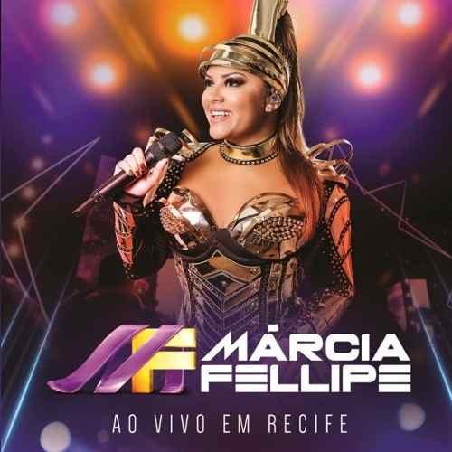 Marcia Fellipe - Ao Vivo Em Recife - Cd