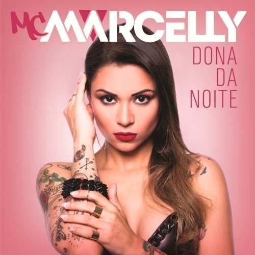 Mc Marcelly - Dona Da Noite Cd