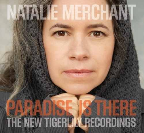 Natalie Merchant - Paradise Is There Cd