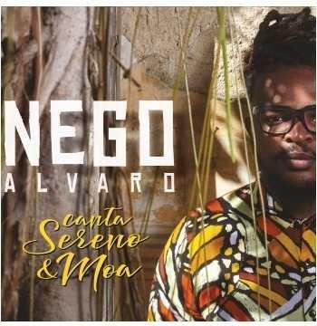 Nego Alvaro - Canta Sereno & Moa Cd - Original Lacrado 2018