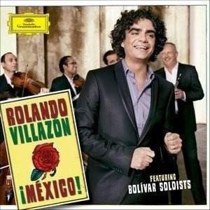 CD ROLANDO VILLAZON - MEXICO! - Feat. BOLÍVAR SOLOISTS