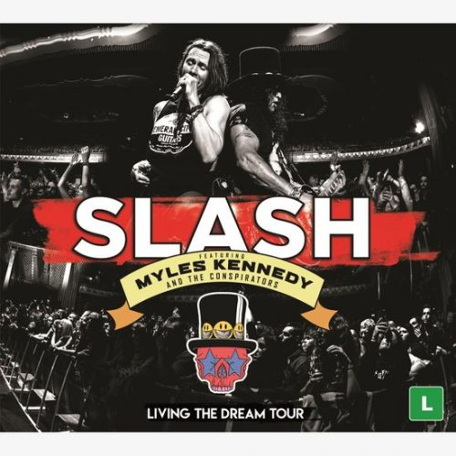 SLASH, MYLES KENNEDY - LIVING  THE DREAM TOUR 1 DVD e 2 CDs