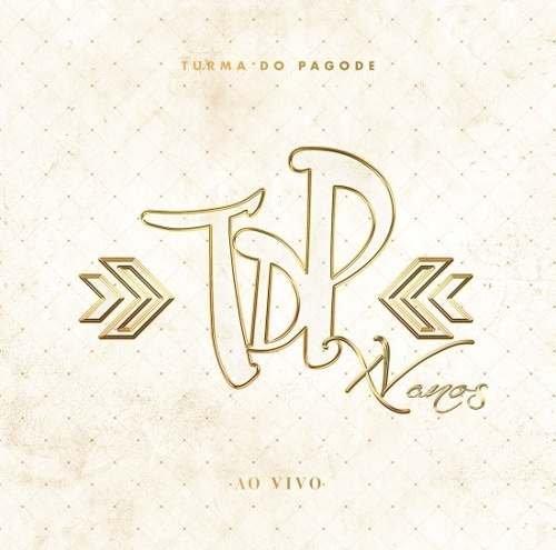 CD Turma Do Pagode - Tdp Xv Anos Ao Vivo