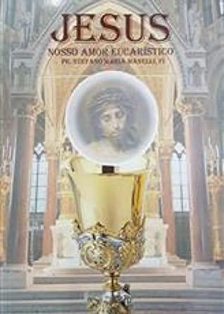 Jesus Nosso Amor Eucaristico