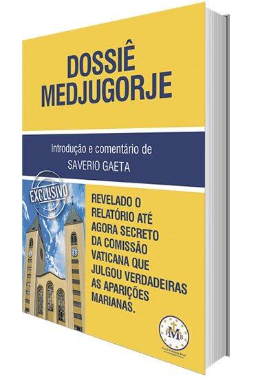 Dossiê Medjugorje (pré-lançamento)