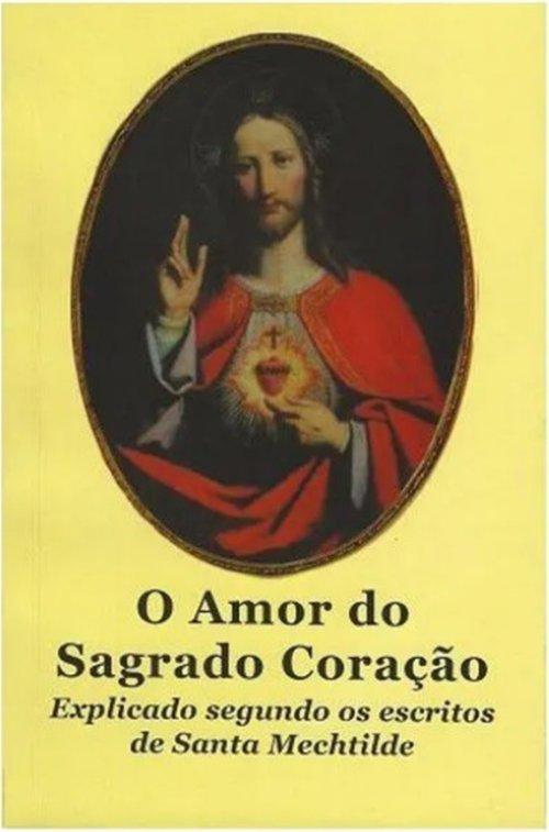 O Amor do Sagrado Coração