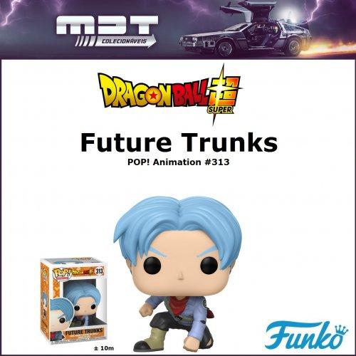 Funko Pop - Dragon Ball Super - Future Trunks #313